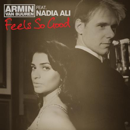 Feels So Good (feat. Nadia Ali) - EP