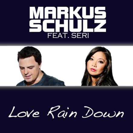 Love Rain Down (Remixes) [feat. Seri]