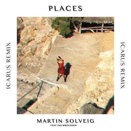 Places (feat. Ina Wroldsen) [Icarus Remix] - Single