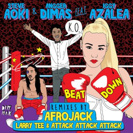 Beat Down (feat. Iggy Azalea) [Remixes] - Single