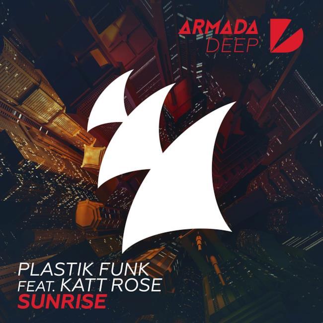 I Plastik Funk firmano Sunrise, la nuova traccia con Katt Rose