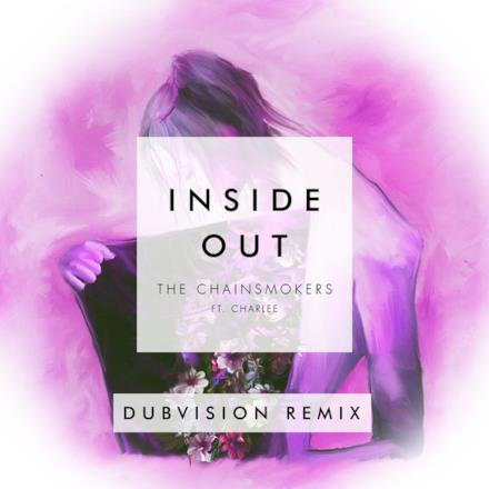 Inside Out (feat. Charlee) [DubVision Remix] - Single