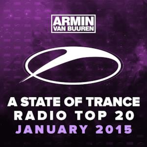 A State of Trance Radio Top 20 - January 2015 (Including Classic Bonus Track)