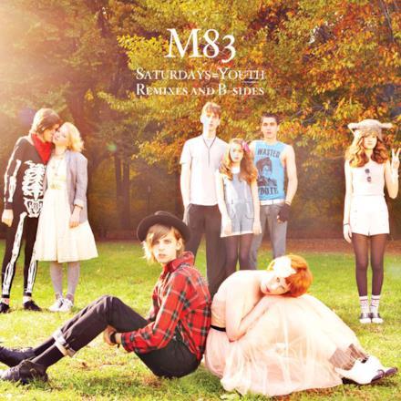 Saturdays = Youth (Remixes & B-Sides)