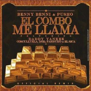 El Combo Me Llama (feat. Farruko, D.OZI, Benny Benni, Pusho, El Sica & Cosculluela) [Remix] - Single