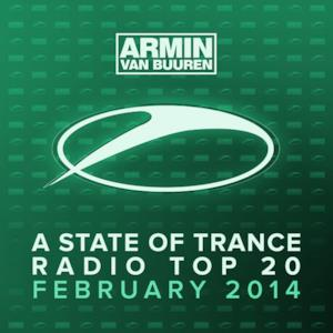 A State of Trance Radio Top 20 - February 2014 (Including Classic Bonus Track)