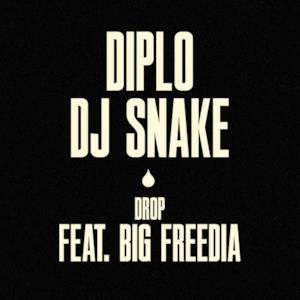 Drop (feat. Big Freedia) - Single