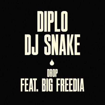 Drop (feat. Big Freedia) - Single