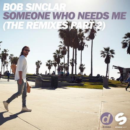 Someone Who Needs Me (The Remixes), Pt. 2 - EP