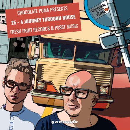 Chocolate Puma Presents 25 - A Journey Through House Fresh Fruit Records & Pssst Music