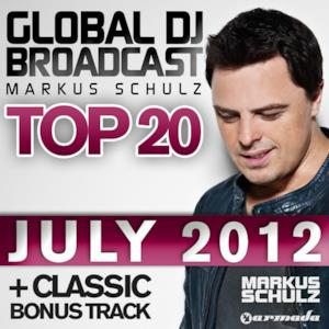 Global DJ Broadcast Top 20 - July 2012 (Classic Bonus Track Version)