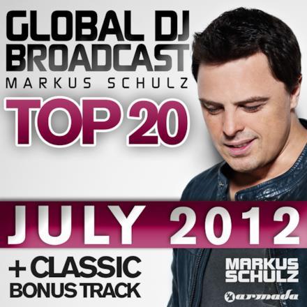 Global DJ Broadcast Top 20 - July 2012 (Classic Bonus Track Version)