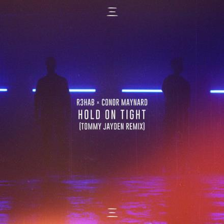 Hold on Tight (Tommy Jayden Remix) - Single