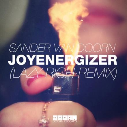 Joyenergizer (Lazy Rich Remix) - Single