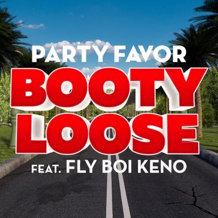 Booty Loose (feat. Fly Boi Keno) - Single
