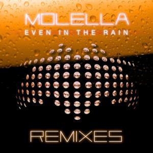 Even In the Rain (Remixes) - EP