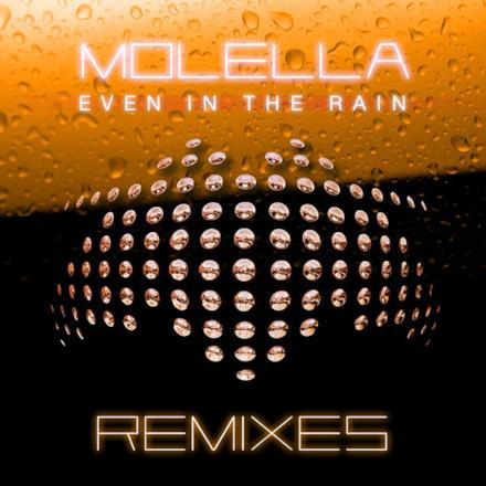 Even In the Rain (Remixes) - EP