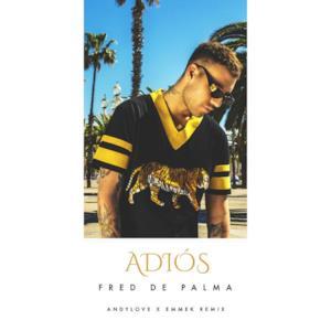 Adiós (ANDYLOVE x EMMEK Remix) - Single