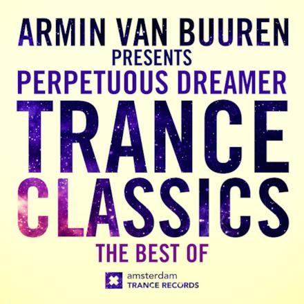 Trance Classics - The Best of (Armin van Buuren Presents)
