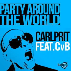 Party Around the World (feat. Cvb) - Single