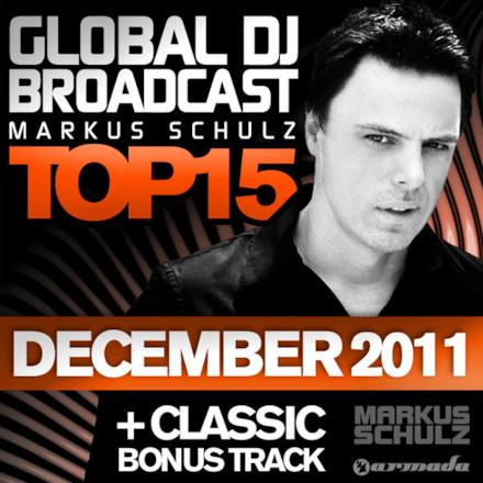 Global DJ Broadcast Top 15: December 2011 (Including Classic Bonus Track)