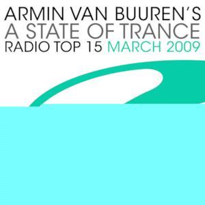 Armin Van Buuren's a State of Trance - Radio Top 15 - March 2009