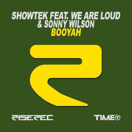 Booyah (Showtek feat. We Are Loud & Sonny Wilson) - Single