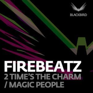 2 Time's the Charm/magic People - Single