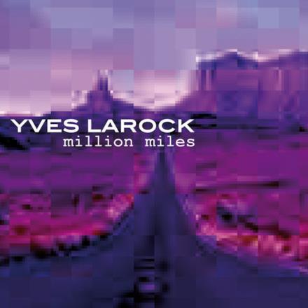 Million Miles (Remixes) - Single
