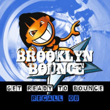 Get Ready to Bounce Recall 08 (Bonus Remixes Vol. 2 / Dance / Hardstyle)