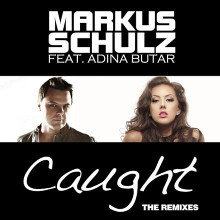 Caught (feat. Adina Butar) [The Remixes]