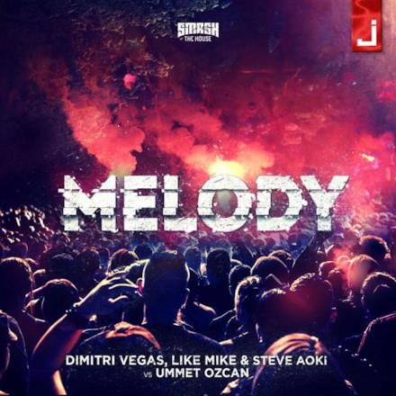 Melody (feat. Ummet Ozcan) - Single