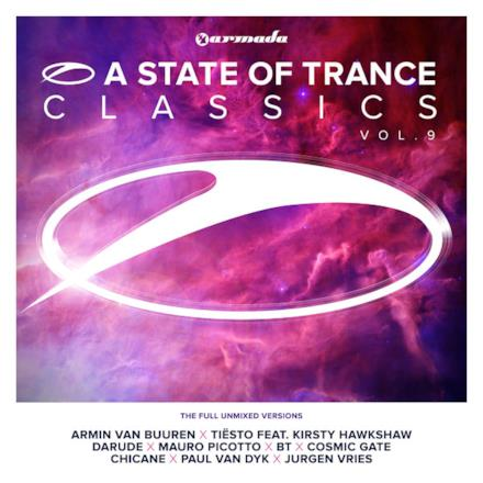 A State of Trance Classics, Vol. 9 (The Full Unmixed Versions)