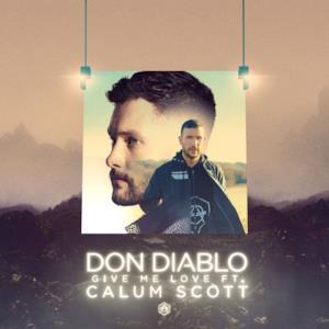Give Me Love (feat. Calum Scott) - Single