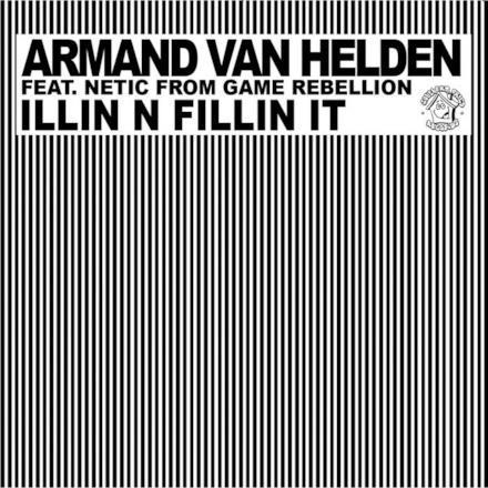 Illin N Fillin It (feat. Netic From Game Rebellion)
