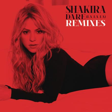 Dare (La La La) Remixes - Single