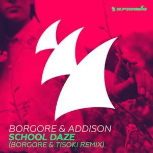School Daze (Borgore & Tisoki Remix) - Single