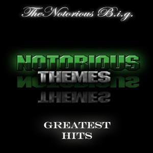 Notorious Themes - Notorious Themes (Greatest Hits)