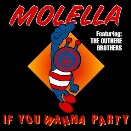 If You Wanna Party (feat. The Outhere Brothers)