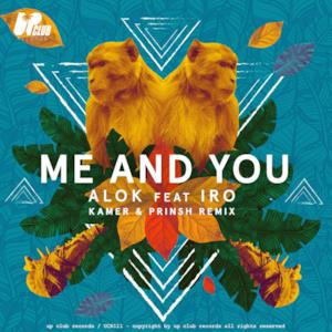 Me and You (feat. Iro) [Kamer & PRINSH! Remix / Club Version] - Single