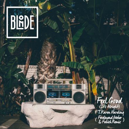Feel Good (It's Alright) [feat. Karen Harding] [Ferdinand Weber, Fabich Remix] - Single