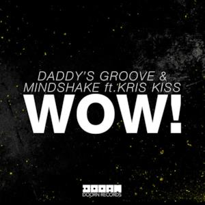 Wow! (feat. Kris Kiss) [Extended Mix] - Single