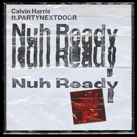 Nuh Ready Nuh Ready (feat. PARTYNEXTDOOR) - Single