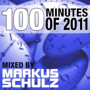 100 Minutes of 2011 (Selected and Mixed by Markus Schulz)