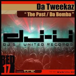 The Past / Da Bomba - Single