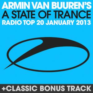 A State of Trance Radio Top 20 - January 2013 (Including Classic Bonus Track)
