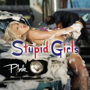 Stupid Girls - Single