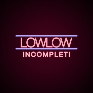 Incompleti - Single