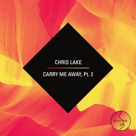 Carry Me Away - Part 2 - EP