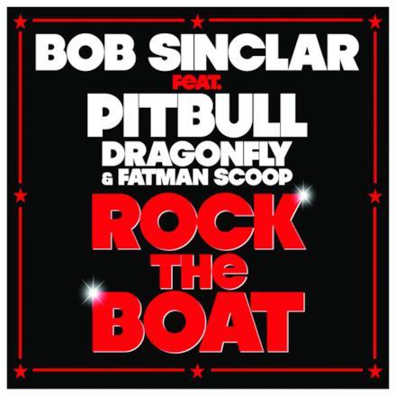 Rock the Boat (feat. Pitbull, Dragonfly & Fatman Scoop) [Remixes]